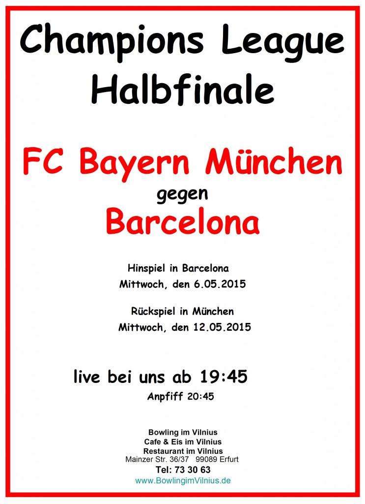 Championsleague FC Bayern gegen Barcelona Halbfinale 2015
